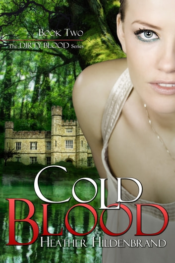 Cold Blood ebook by Heather Hildenbrand