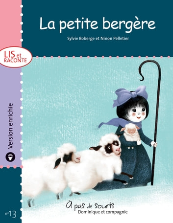 La petite bergère - version enrichie eBook by Sylvie Roberge