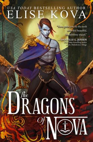 The Dragons of Nova ebook by Elise Kova