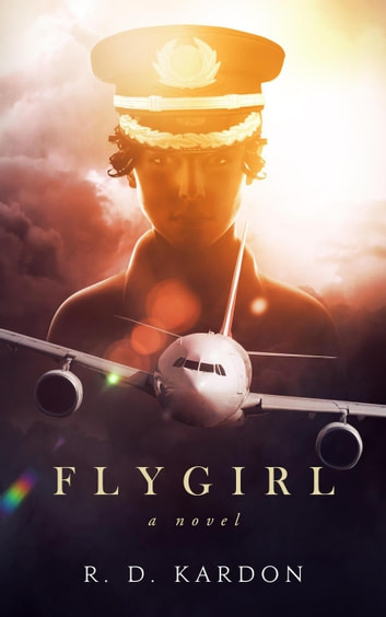 Flygirl ebook by R. D. Kardon