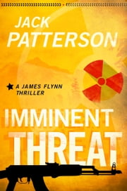 Imminent Threat ebook by Jack Patterson