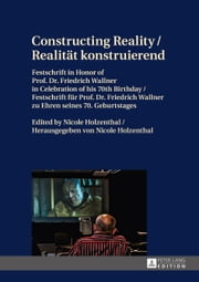 Constructing Reality / Realität konstruierend ebook by