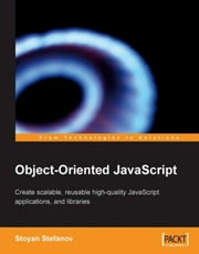 Object-Oriented JavaScript ebook by Stoyan Stefanov