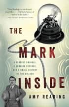 The Mark Inside ebook by Amy Reading