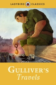 Ladybird Classics: Gulliver's Travels ebook by Penguin Books Ltd