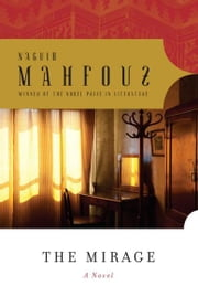 The Mirage ebook by Naguib Mahfouz