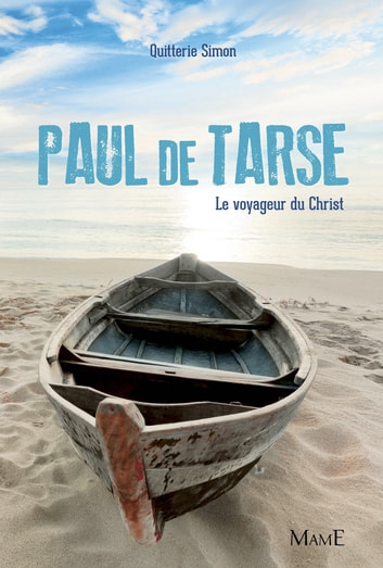 Paul de Tarse - Le voyageur du Christ ebook by Quitterie Simon