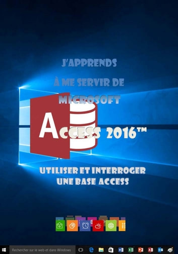 J'apprends à me servir de Access 2016 ebook by Joël Green