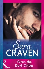 When The Devil Drives (Mills & Boon Modern) ebook by Sara Craven