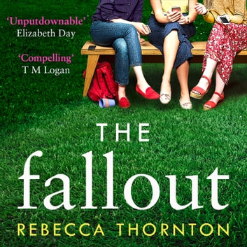 The Fallout audiobook by Rebecca Thornton