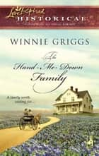 The Hand-Me-Down Family (Mills & Boon Historical) ebook by Winnie Griggs