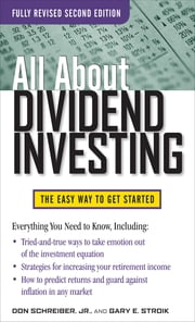 All About Dividend Investing, Second Edition ebook by Don Schreiber,Gary Stroik