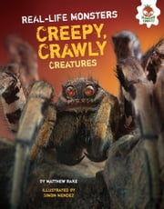 Creepy, Crawly Creatures ebook by Matthew  Rake,Simon  Mendez