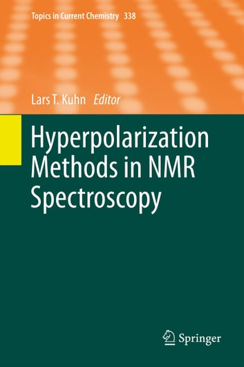 Hyperpolarization Methods in NMR Spectroscopy ebook by