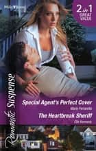 Romantic Suspense Duo - Special Agent's Perfect Cover / The Heartbreak Sheriff 電子書 by Marie Ferrarella, Elle Kennedy
