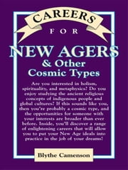 Careers for New Agers & Other Cosmic Types ebook by Camenson, Blythe