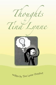 Thoughts by Tina Lynne ebook by Tina Lynne Chestnut