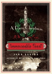 Immoveable Feast ebook by John Baxter