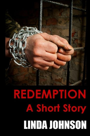 Redemption: A Short Story ebook by Linda Johnson
