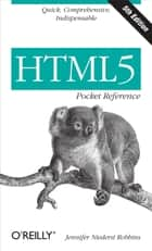 HTML5 Pocket Reference ebook by Jennifer Niederst Robbins
