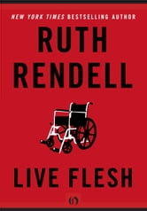 Live Flesh ebook by Ruth Rendell