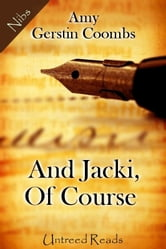 And Jacki, Of Course ebook by Amy Gerstin Coombs