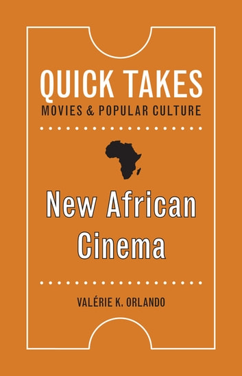 New African Cinema eBook by Valérie K. Orlando