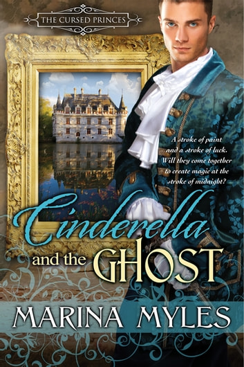 Cinderella and the Ghost ebook by Marina Myles