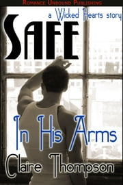 Safe in His Arms - Book 2 ebook by Claire Thompson