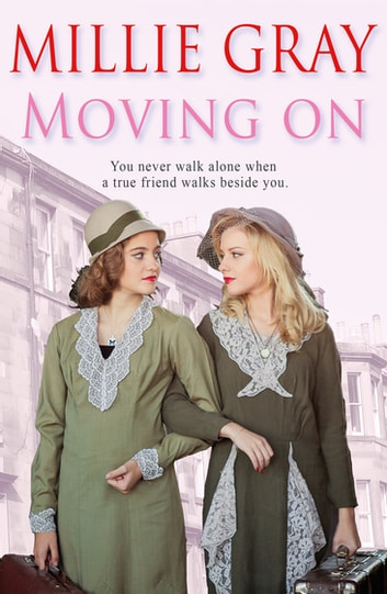 Moving On - A gripping and uplifting family saga of life in post-war Britain ebook by Millie Gray