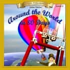 Around the World in 80 Days - 10 Chapter Classics audiobook by Jules Verne