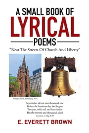 A Small Book of Lyrical Poems ebook by E. Everett Brown