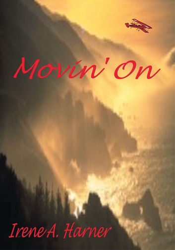 Movin' On ebook by Irene A. Harner