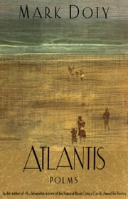 Atlantis - Poems by ebook by Mark Doty
