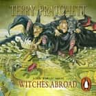 Witches Abroad - (Discworld Novel 12) audiobook by Terry Pratchett