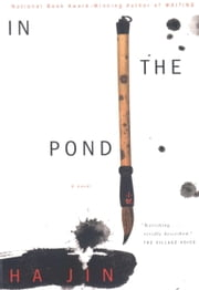 In the Pond ebook by Ha Jin