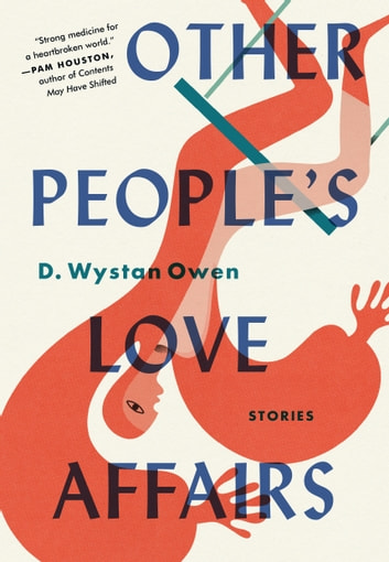 Other People's Love Affairs - Stories ebook by D. Wystan Owen