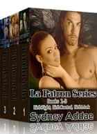 La Patron Series, Books 1 - 3 ebook by Sydney Addae