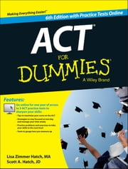 ACT For Dummies, with Online Practice Tests ebook by Lisa Zimmer Hatch,Scott Hatch