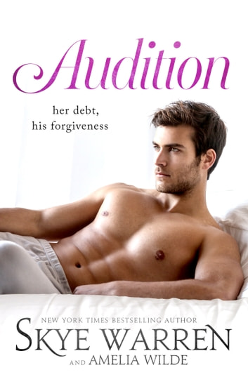 Audition ebook by Skye Warren,Amelia Wilde