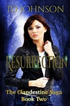 Resurrection ebook by ID Johnson