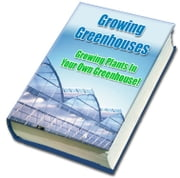 All About Greenhouse Growing ebook by Sven Hyltén-Cavallius
