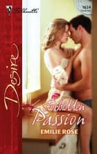 Forbidden Passion ebook by Emilie Rose