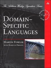 Domain-Specific Languages ebook by Martin Fowler