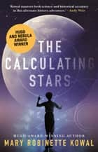 The Calculating Stars ebook by Mary Robinette Kowal