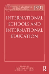 World Yearbook of Education 1991 - International Schools and International Education ebook by