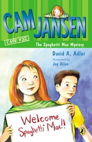 Cam Jansen and the Spaghetti Max Mystery ebook by David A. Adler,Joy Allen