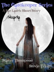 Nuada - the Faelands ebook by Stacey Thompson,Stevie Trinity