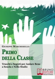 Primo Della Classe ebook by Kobo.Web.Store.Products.Fields.ContributorFieldViewModel