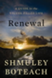 Renewal - A Guide to the Values-Filled Life ebook by Shmuley Boteach